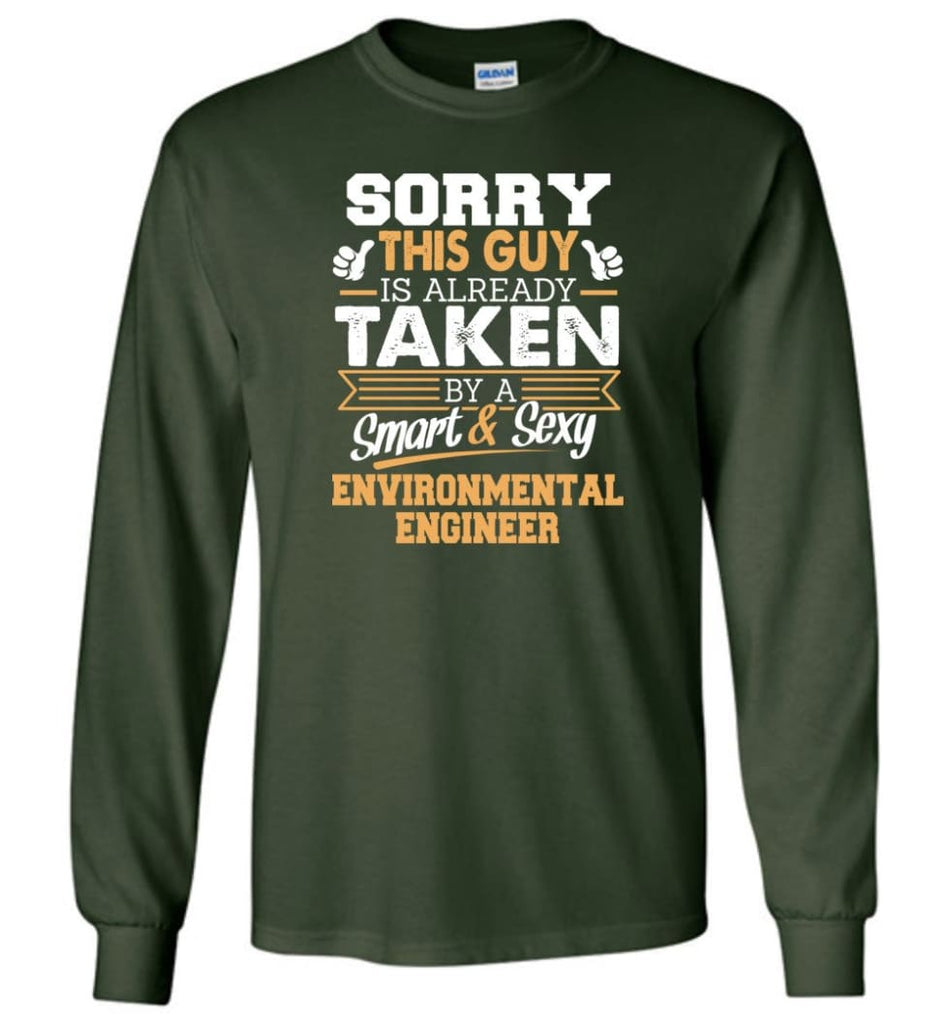 Environmental Engineer Shirt Cool Gift for Boyfriend Husband or Lover - Long Sleeve T-Shirt - Forest Green / M