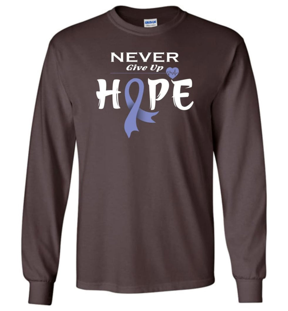 Esophageal Cancer Awareness Never Give Up Hope Long Sleeve T-Shirt - Dark Chocolate / M