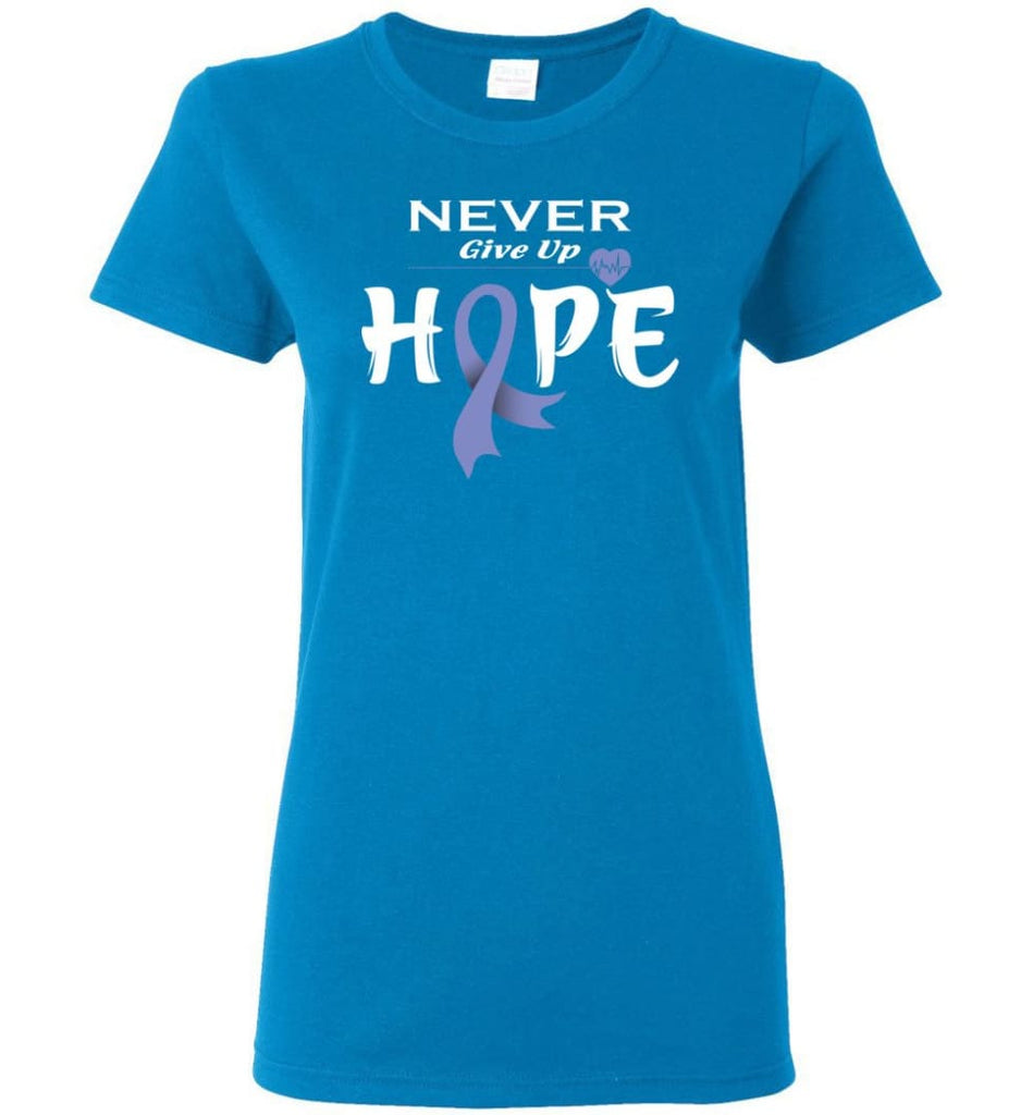 Esophageal Cancer Awareness Never Give Up Hope Women Tee - Sapphire / M
