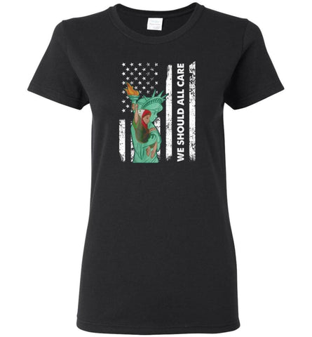 Families Belong Together American Flag We Should All Care - Women Tee - Black / M - Women Tee