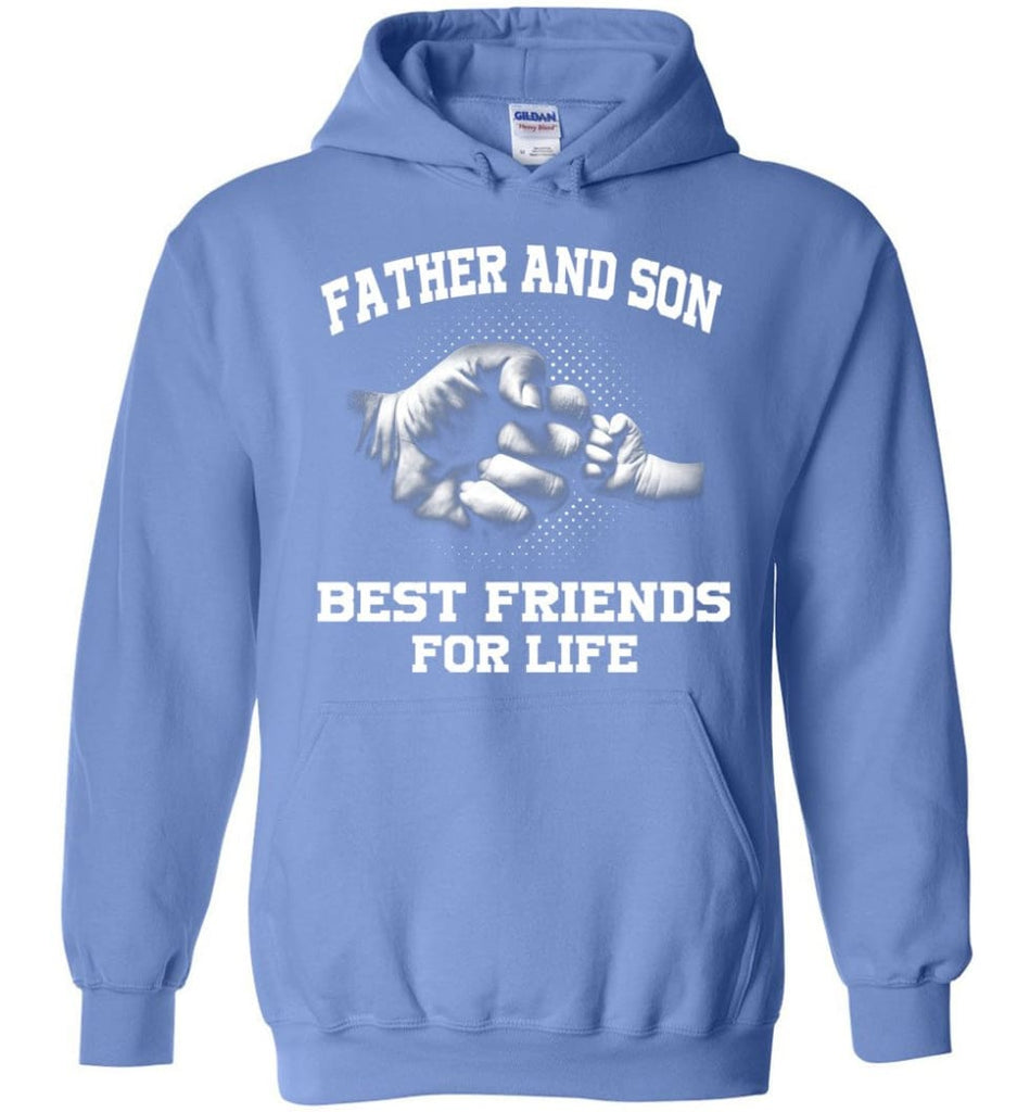 Father And Son Best Friends For Life copy Hoodie - Carolina Blue / M