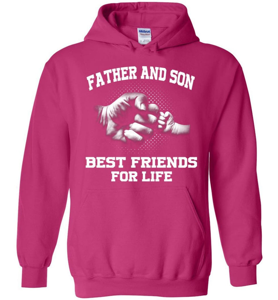 Father And Son Best Friends For Life copy Hoodie - Heliconia / M