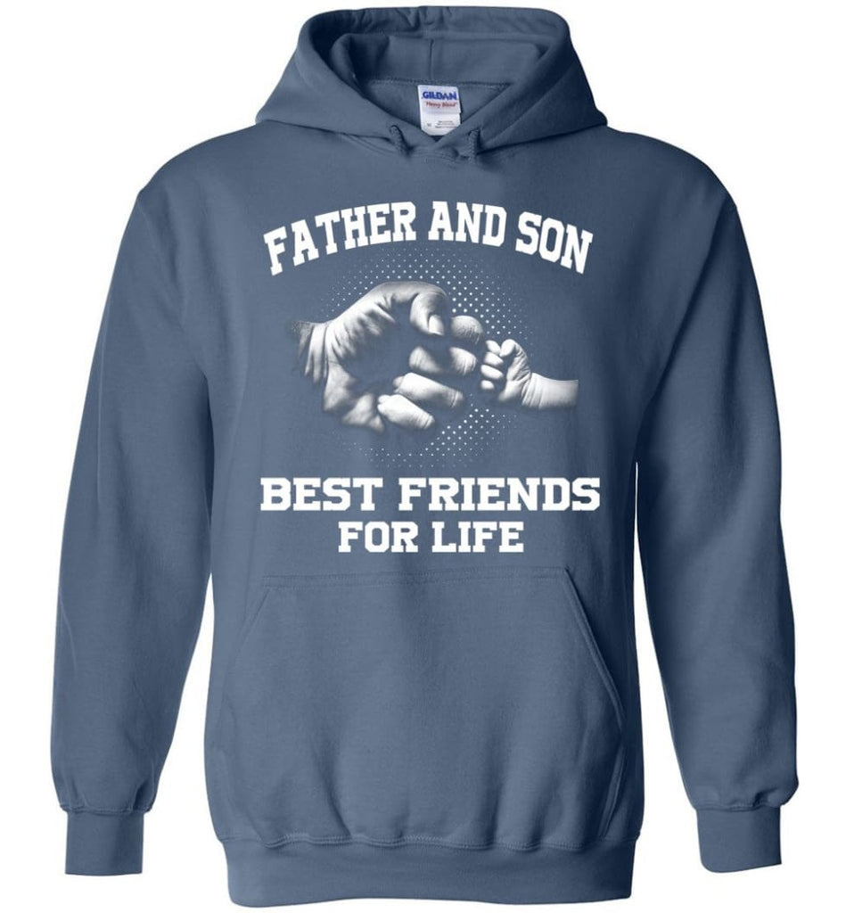 Father And Son Best Friends For Life copy Hoodie - Indigo Blue / M