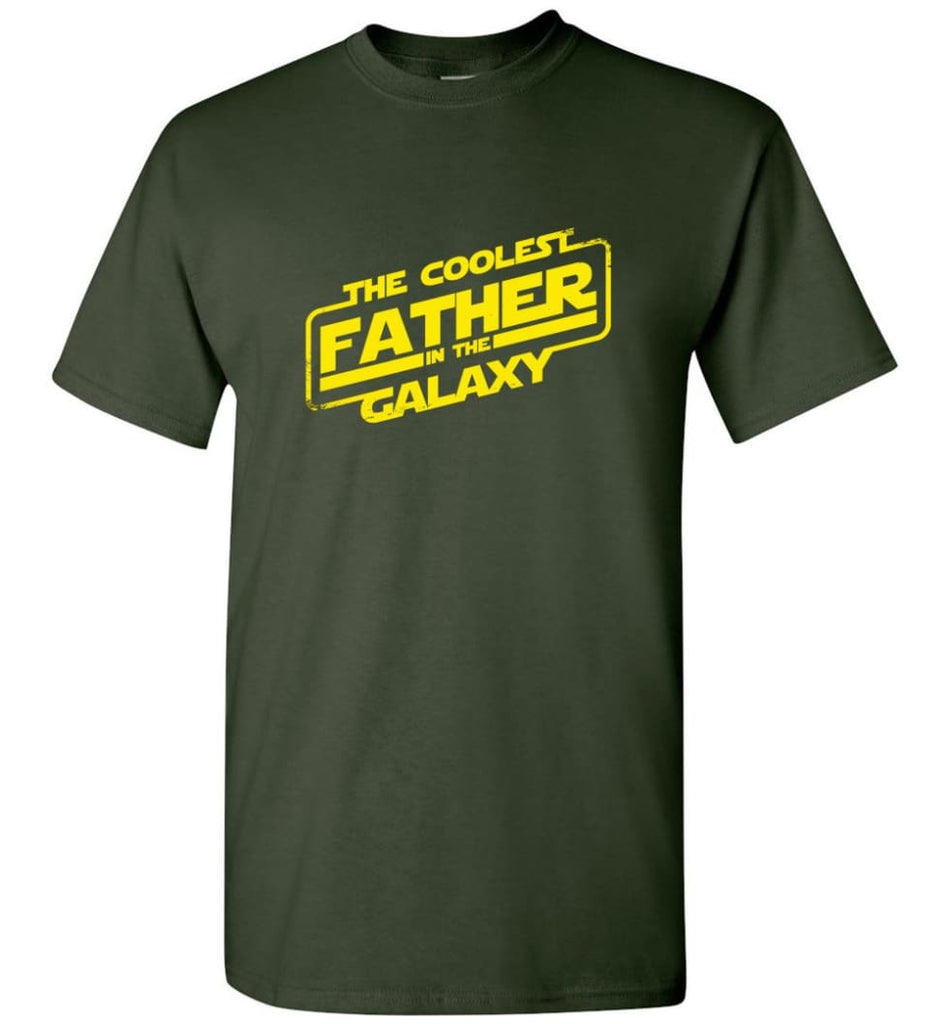 Father shirt The Coolest Father In The Galaxy - Short Sleeve T-Shirt - Forest Green / S