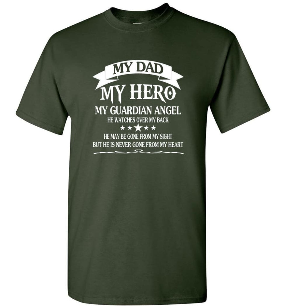 Father's Day Shirt My Dad My Hero My Guardian Angel - Short Sleeve T-Shirt - Forest Green / S