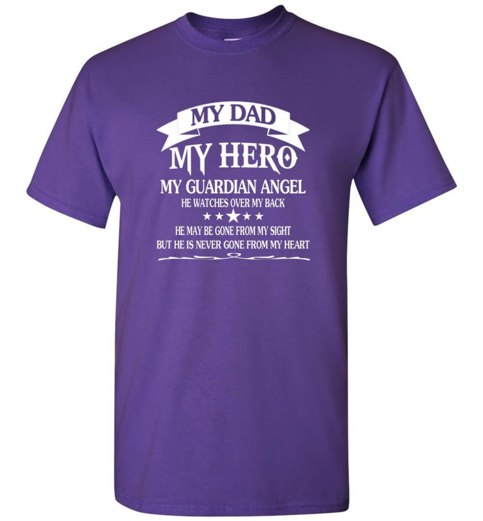 Father's Day Shirt My Dad My Hero My Guardian Angel - Short Sleeve T-Shirt - Purple / S