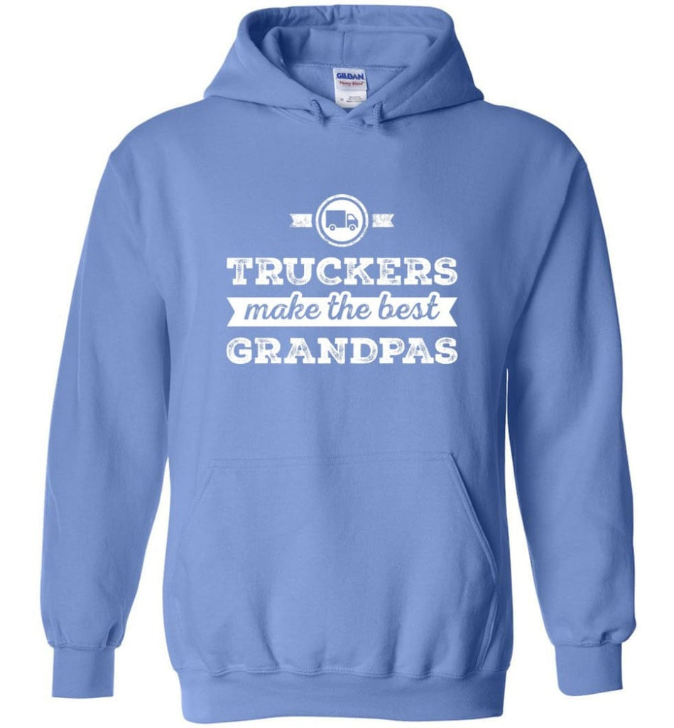 Father's Day Shirt Truckers Make The Best Grandpas Hoodie - Carolina Blue / M