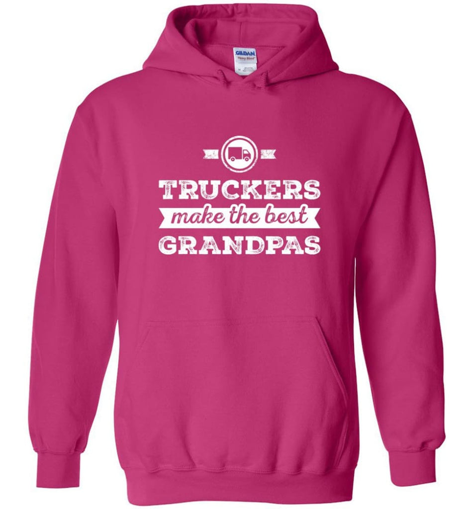 Father's Day Shirt Truckers Make The Best Grandpas Hoodie - Heliconia / M