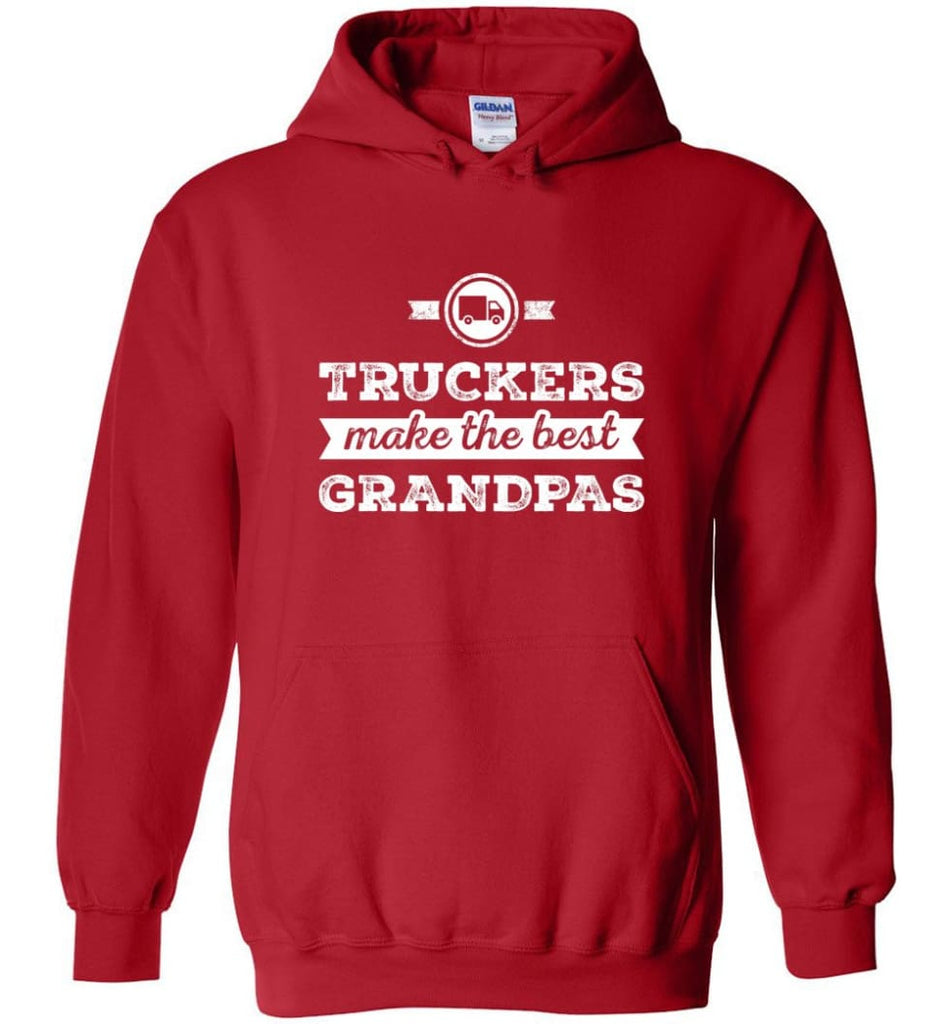Father's Day Shirt Truckers Make The Best Grandpas Hoodie - Red / M
