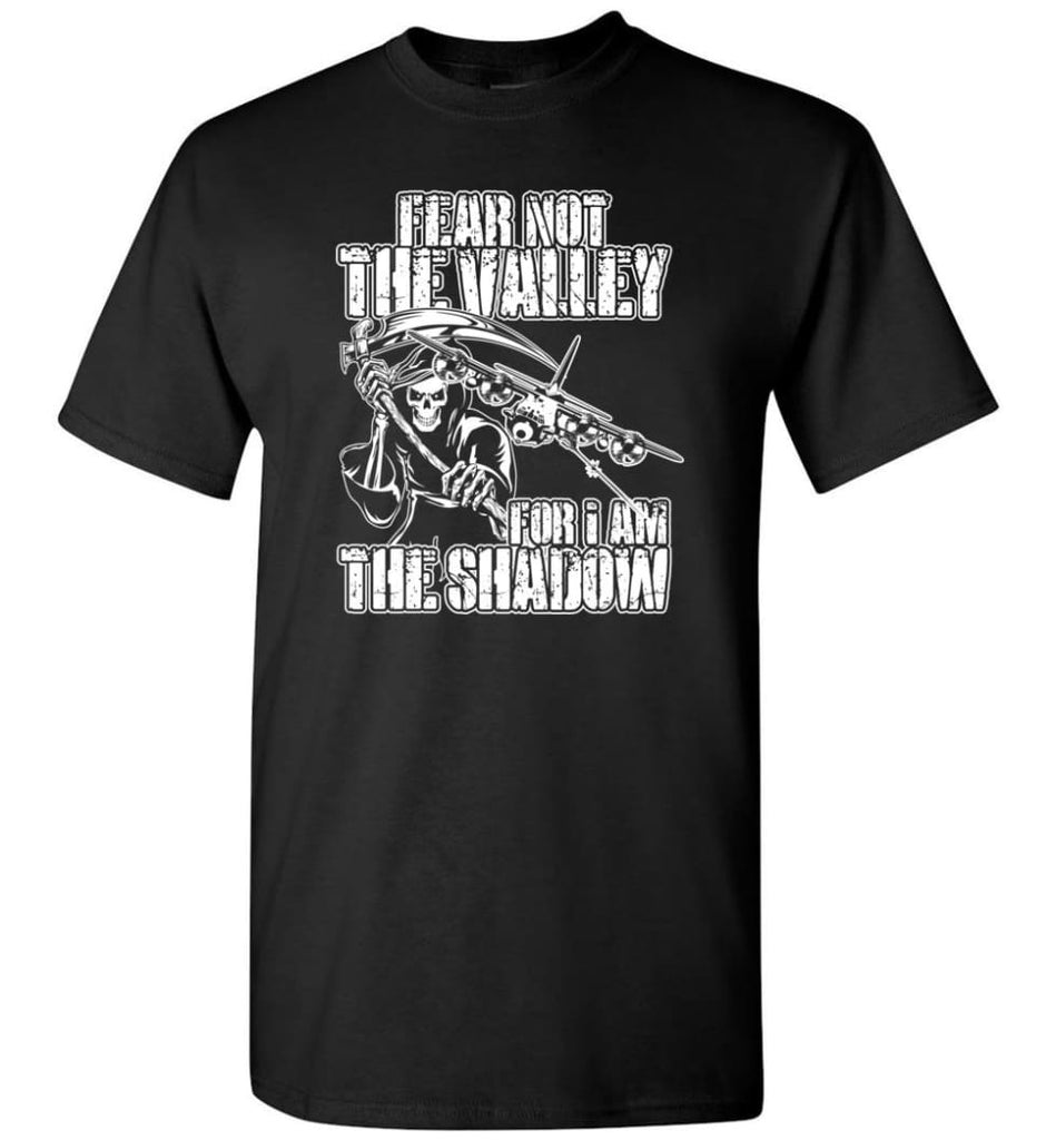 Fear Not The Valley For I Am The Shadow Hoodie T shirt Sweater - T-Shirt - Black / S