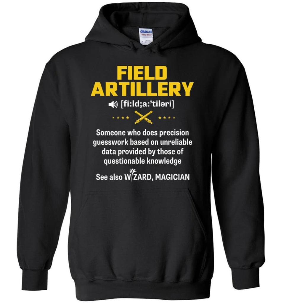 Field Artillery Definition Meaning - Hoodie - Black / M