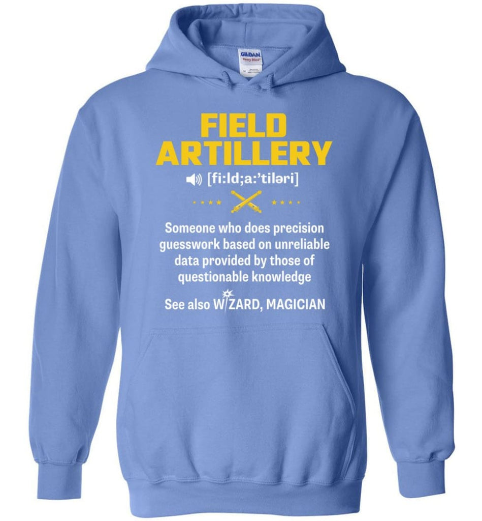 Field Artillery Definition Meaning - Hoodie - Carolina Blue / M