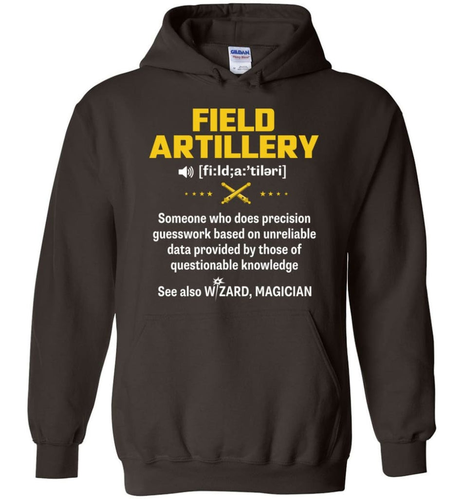 Field Artillery Definition Meaning - Hoodie - Dark Chocolate / M