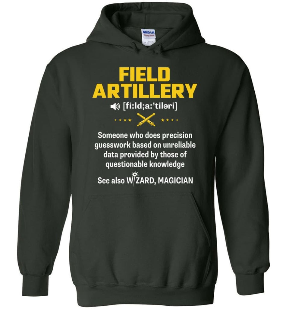 Field Artillery Definition Meaning - Hoodie - Forest Green / M