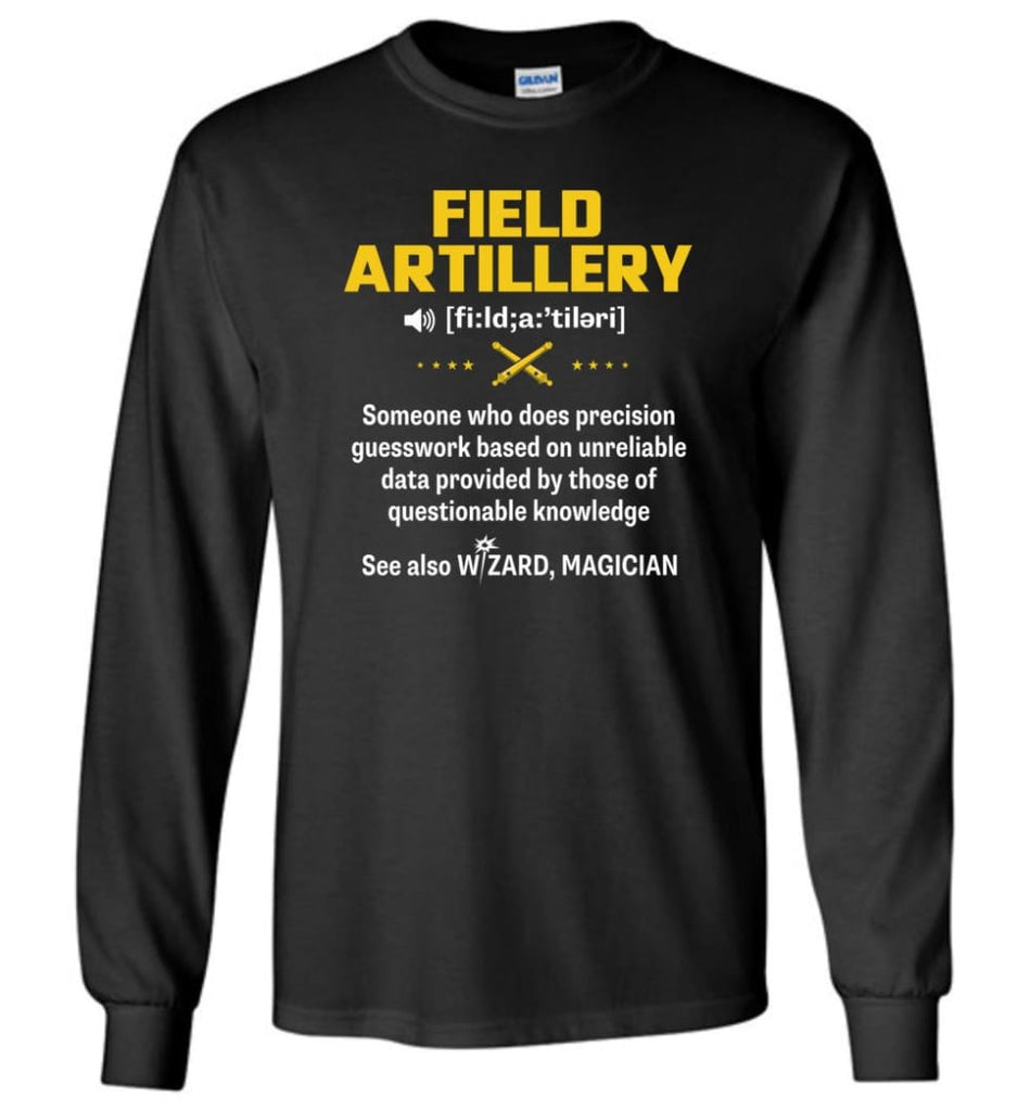 Field Artillery Definition Meaning Long Sleeve - Black / M