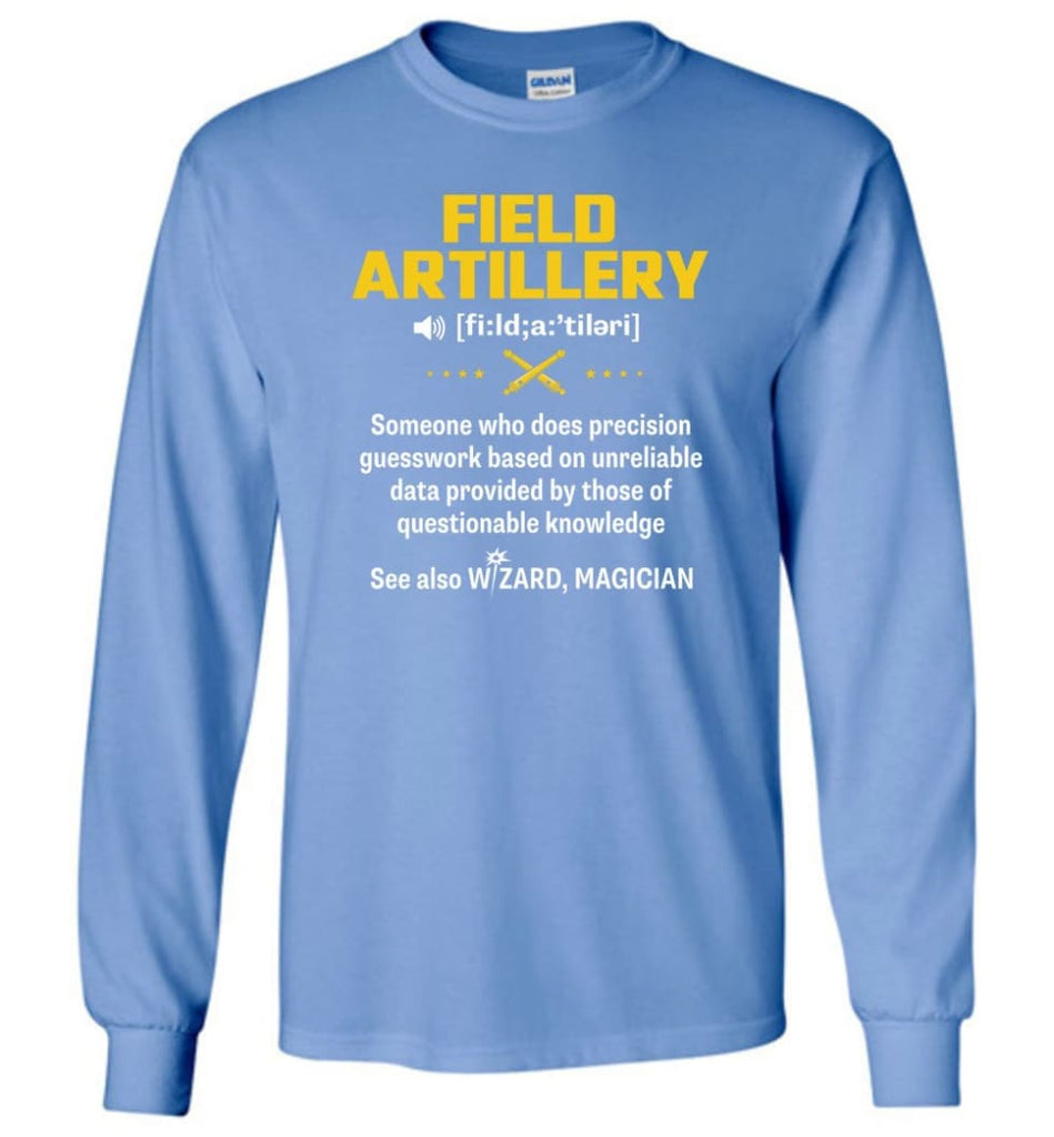 Field Artillery Definition Meaning Long Sleeve - Carolina Blue / M