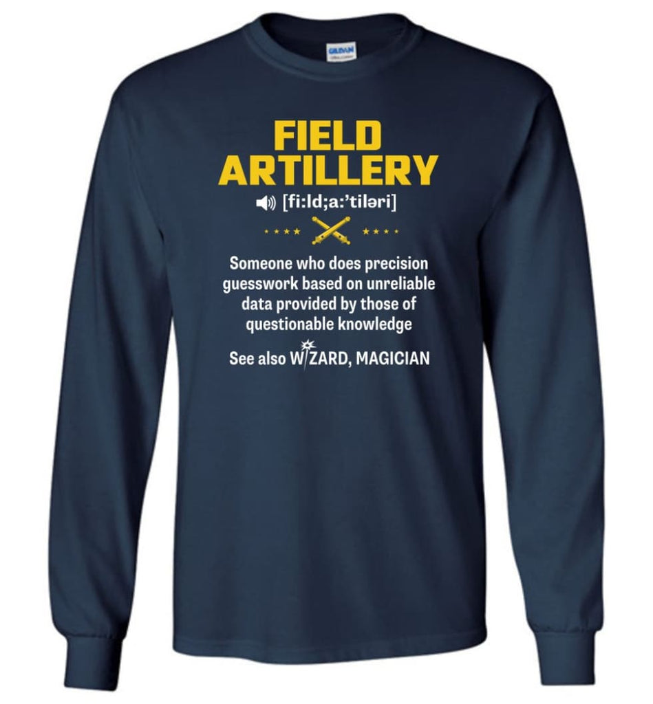 Field Artillery Definition Meaning Long Sleeve - Navy / M