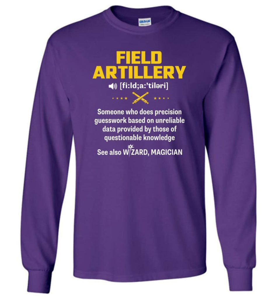 Field Artillery Definition Meaning Long Sleeve - Purple / M