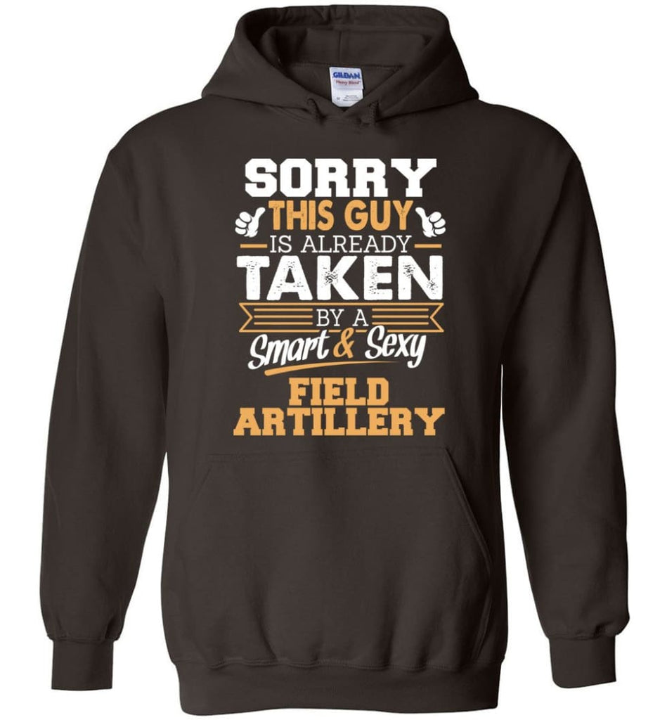 Field Artillery Shirt Cool Gift For Boyfriend Husband Hoodie - Dark Chocolate / M