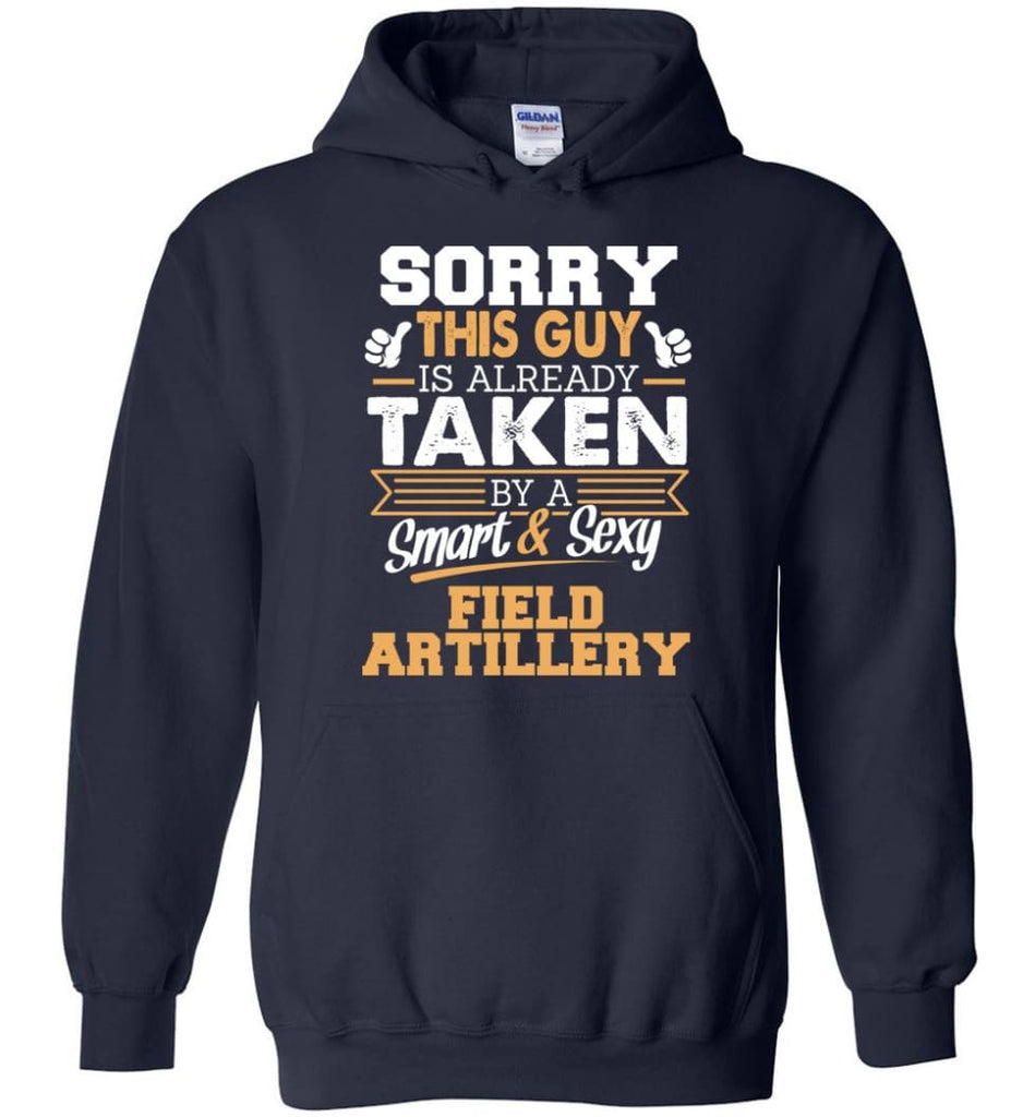 Field Artillery Shirt Cool Gift For Boyfriend Husband Hoodie - Navy / M