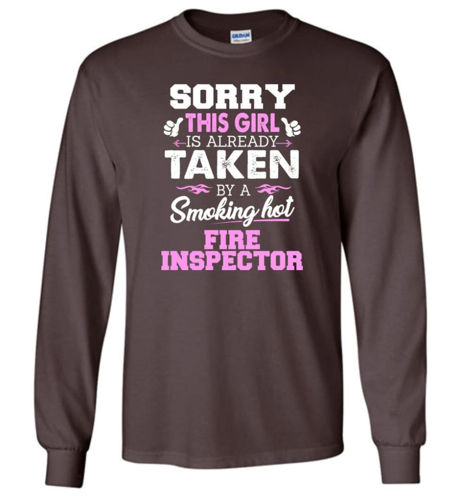 Fire Inspector Shirt Cool Gift For Girlfriend Wife Long Sleeve - Dark Chocolate / M