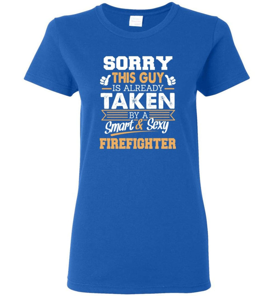 Firefighter Shirt Cool Gift for Boyfriend Husband or Lover Women Tee - Royal / M - 12