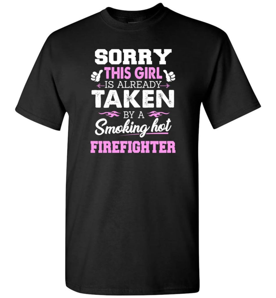 Firefighter Shirt Cool Gift for Girlfriend Wife or Lover - Short Sleeve T-Shirt - Black / S