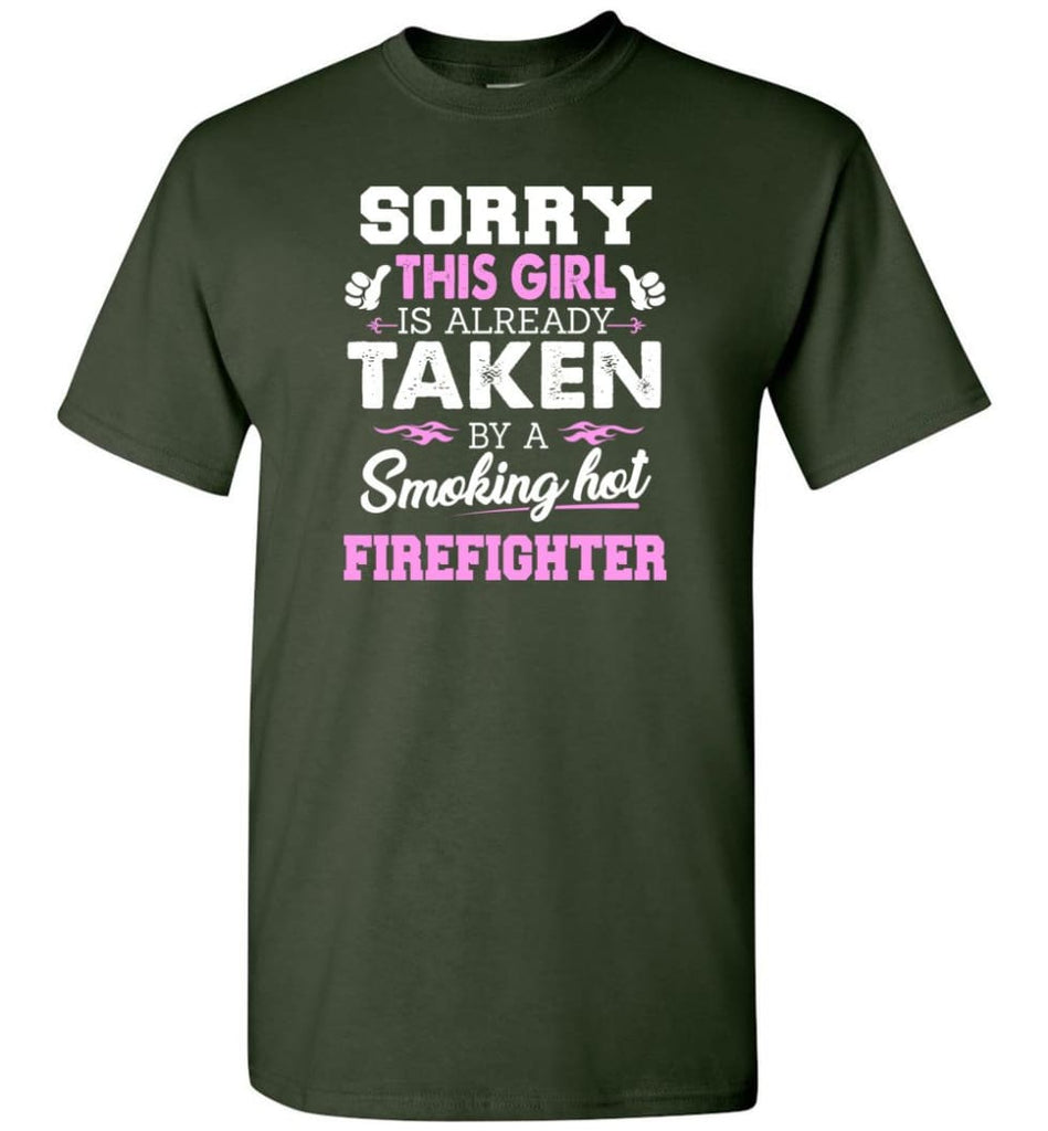 Firefighter Shirt Cool Gift for Girlfriend Wife or Lover - Short Sleeve T-Shirt - Forest Green / S