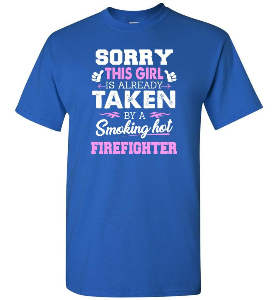 Firefighter Shirt Cool Gift for Girlfriend Wife or Lover - Short Sleeve T-Shirt - Royal / S