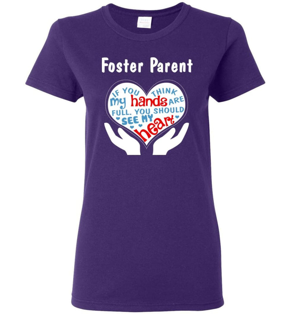 Foster Parent Shirt You Should See My Heart Women Tee - Purple / M