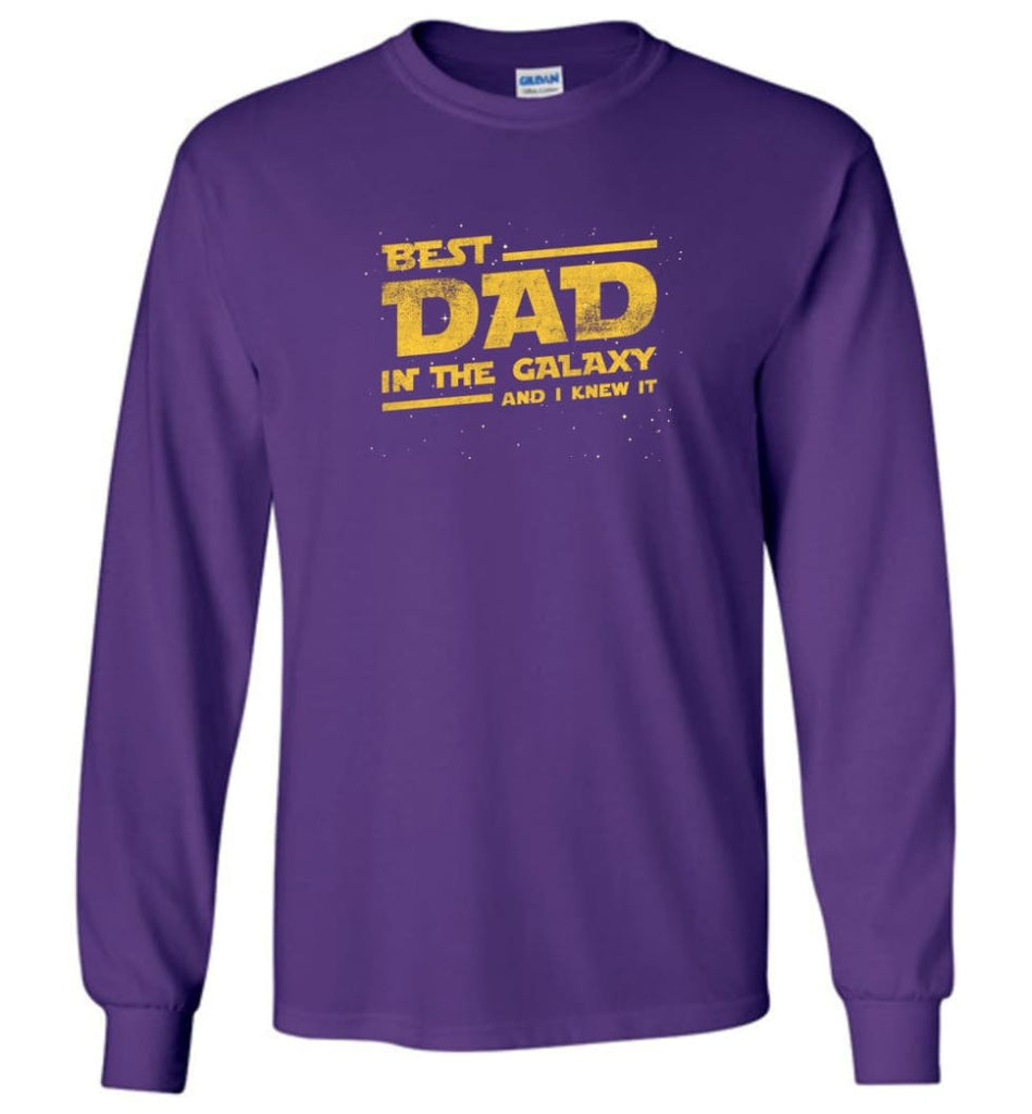 Funny Dad Shirt Best Dad In The Galaxy - Long Sleeve T-Shirt - Purple / M