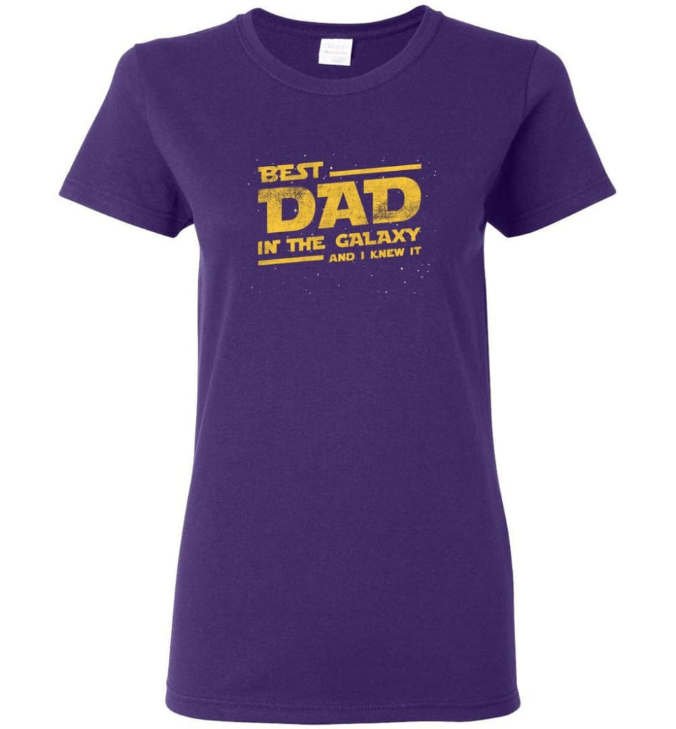 Funny Dad Shirt Best Dad In The Galaxy Women Tee - Purple / M