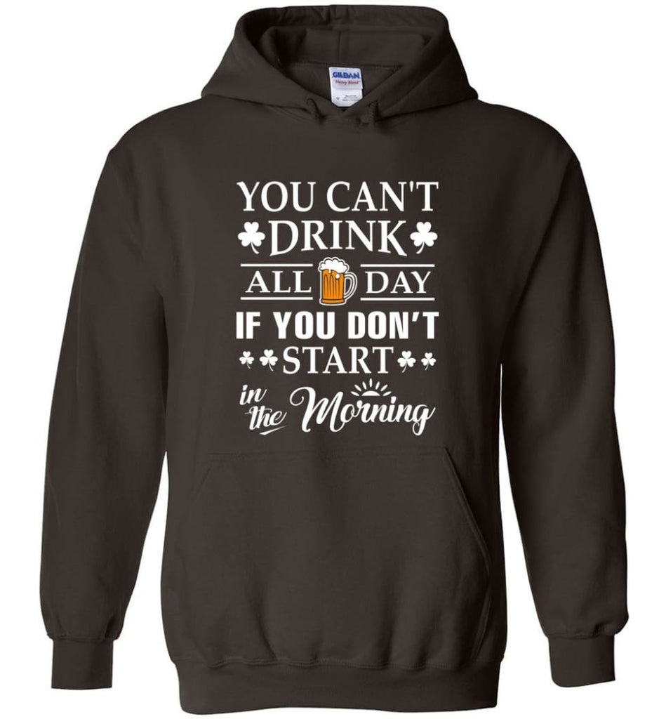 If You Can/'t Drink All Day If You Can/'t Start In The Morning Funny Black T-Shirt
