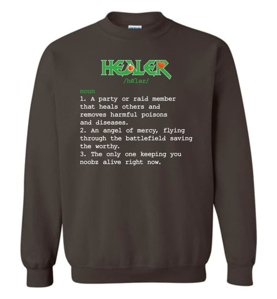 Funny Healer Definition Nerdy Healer Heroes T Shirts Gift For Gamer Sweatshirt - Dark Chocolate / M