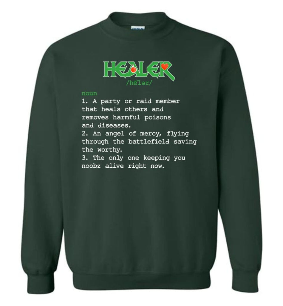 Funny Healer Definition Nerdy Healer Heroes T Shirts Gift For Gamer Sweatshirt - Forest Green / M