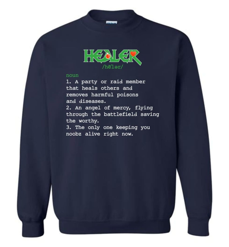 Funny Healer Definition Nerdy Healer Heroes T Shirts Gift For Gamer Sweatshirt - Navy / M