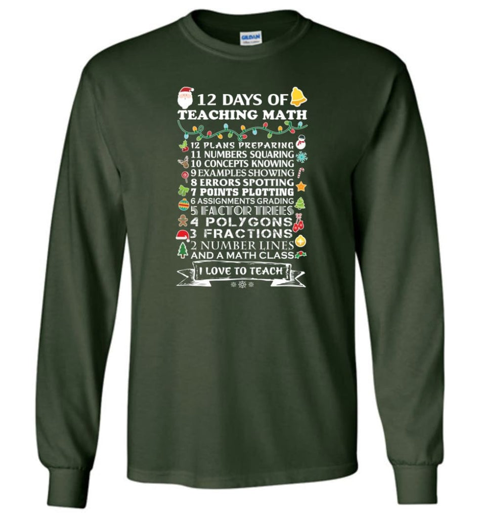 Funny Math Teacher Shirts Best Cool Good Gifts For Math Teachers Long Sleeve T-Shirt - Forest Green / M