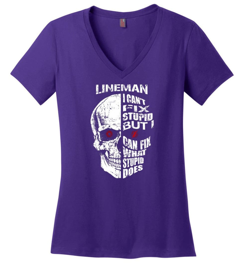 Funny Power Lineman Shirts Lineman Cant Fix Stupid But - Ladies V-Neck - Purple / M