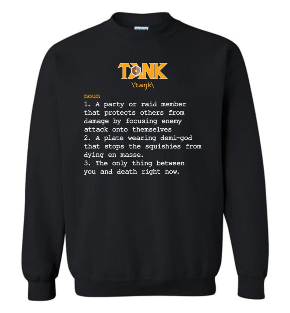 Funny Tank Definition Nerdy Tank Heroes T Shirts Gift For Gamer Sweatshirt - Black / M