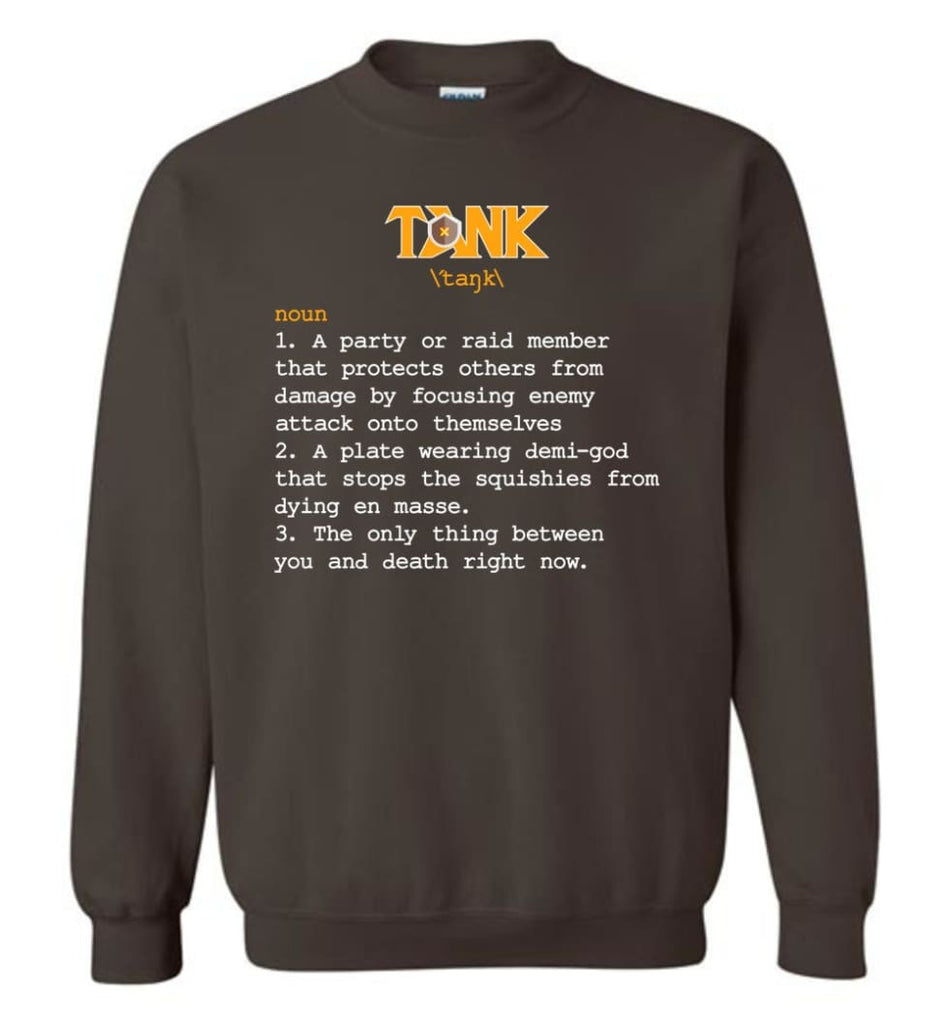 Funny Tank Definition Nerdy Tank Heroes T Shirts Gift For Gamer Sweatshirt - Dark Chocolate / M