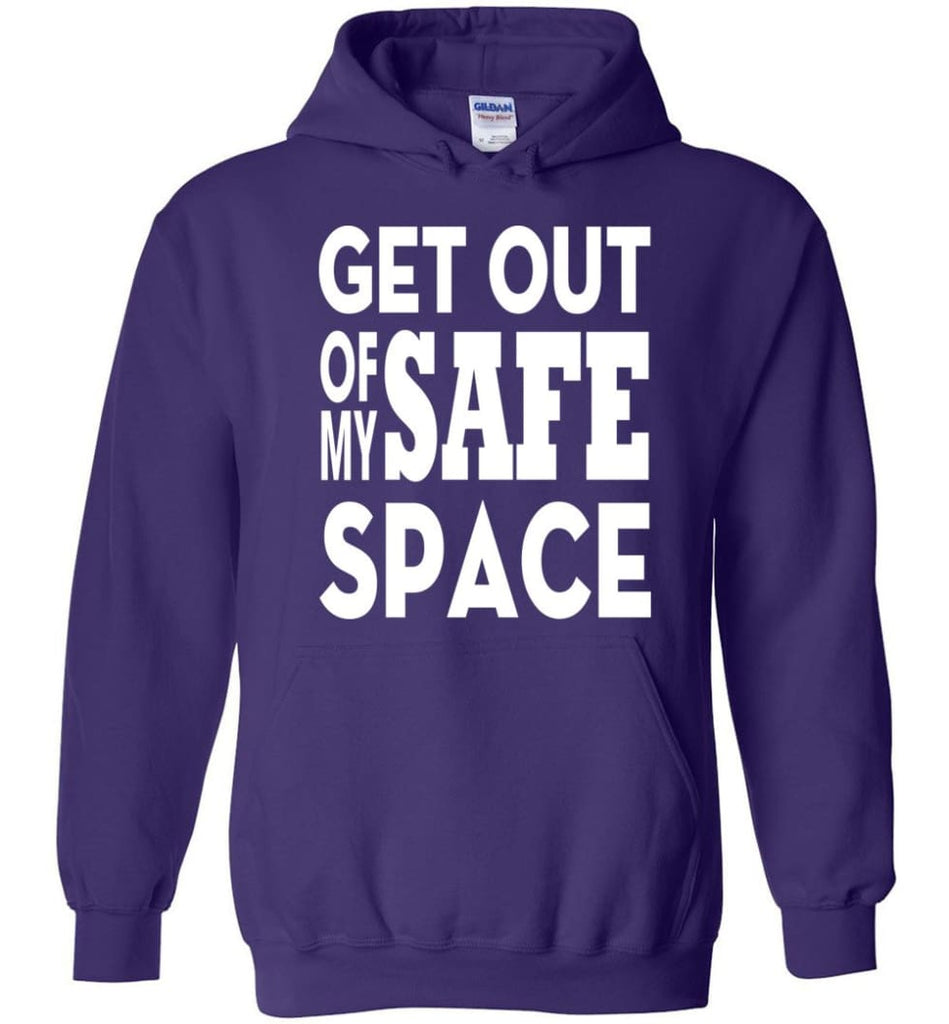 Get Out Of My Safe Space Hoodie - Purple / M