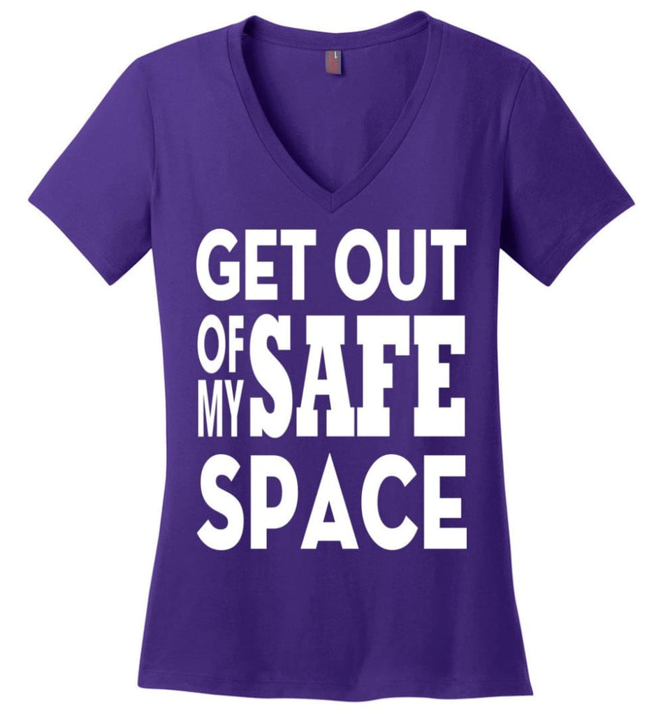 Get Out Of My Safe Space Ladies V-Neck - Purple / M