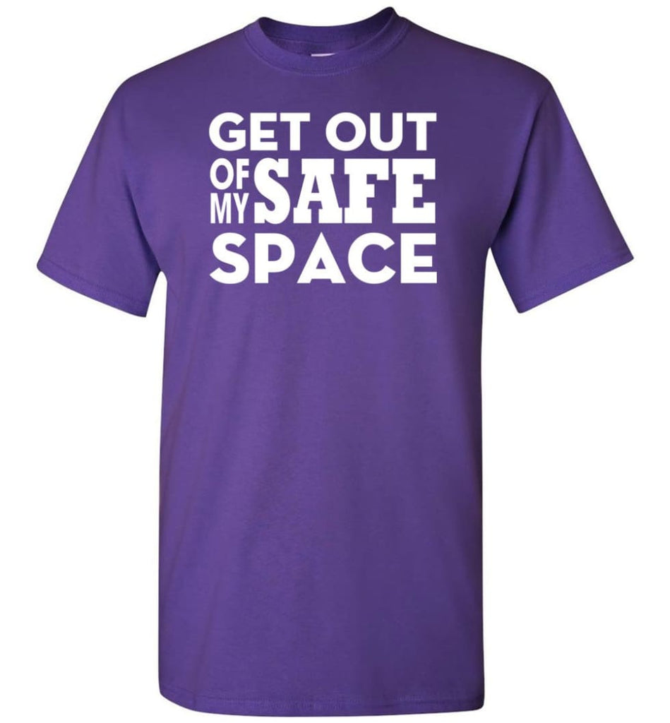 Get Out Of My Safe Space - Short Sleeve T-Shirt - Purple / S