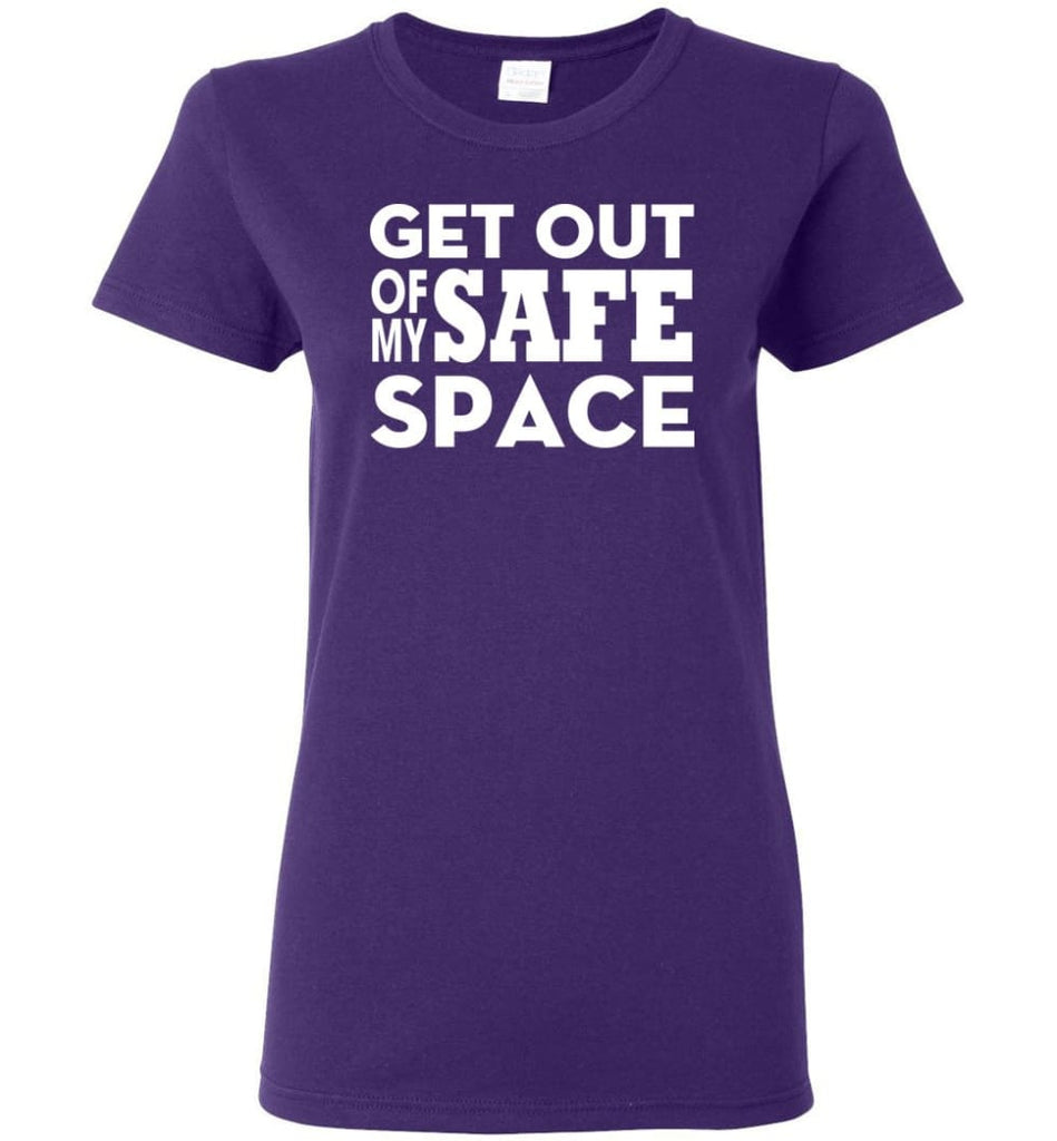 Get Out Of My Safe Space Women Tee - Purple / M