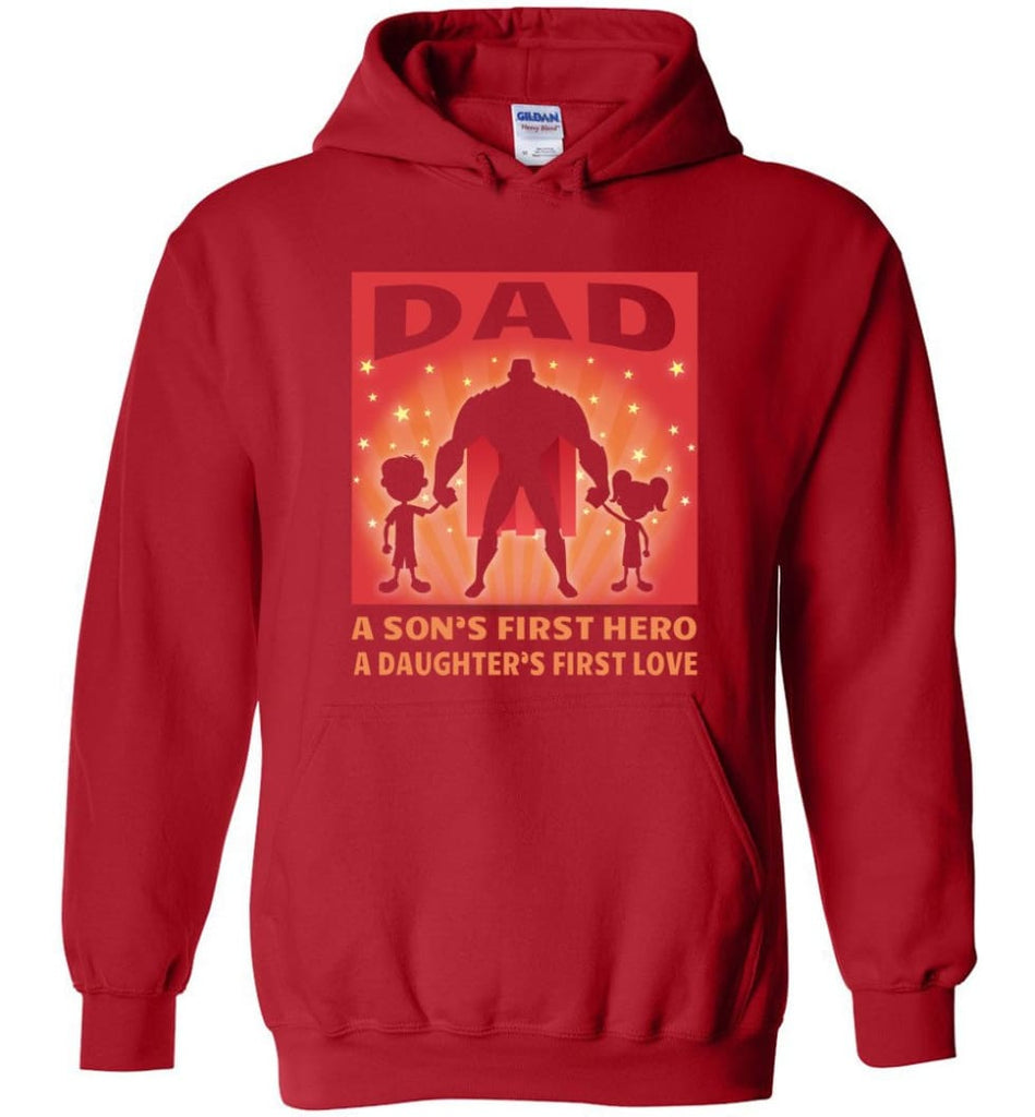 Gift for father dad sons first hero daughters first love - Hoodie - Red / M