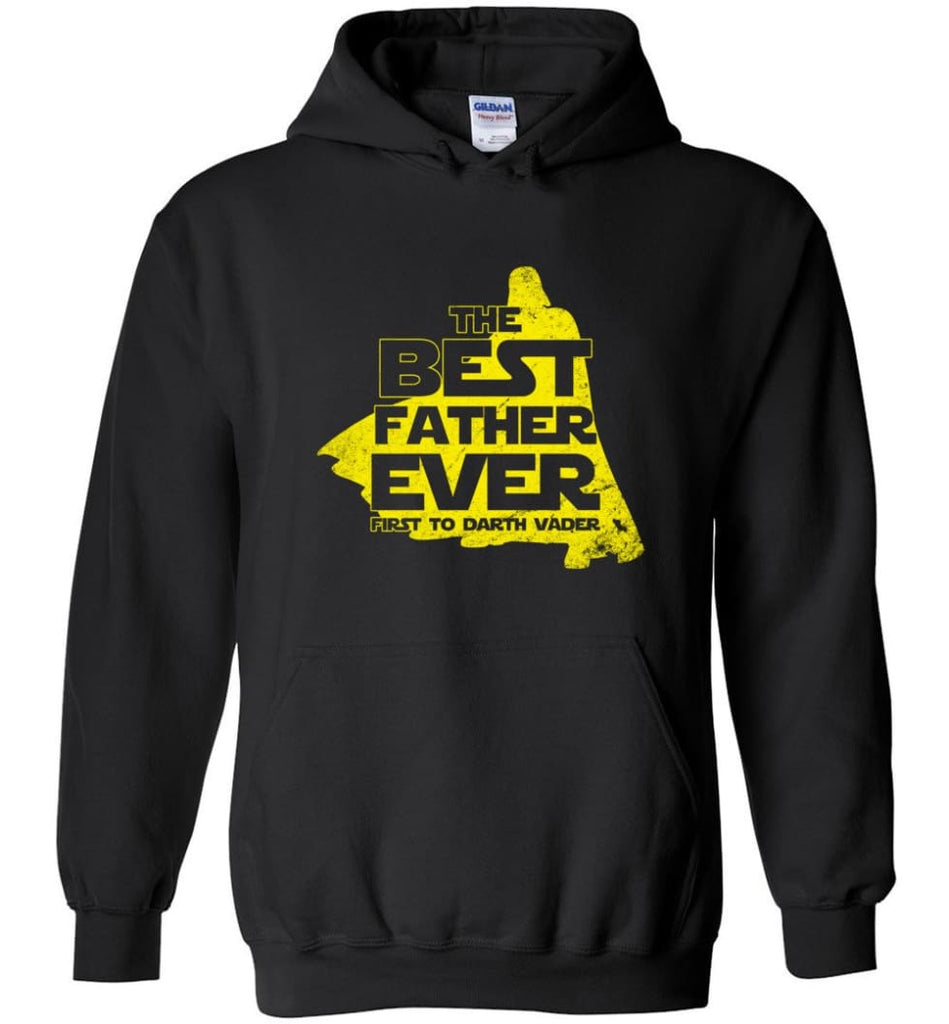 Gift Ideas For Father's Day Best Father Ever T shirt - Hoodie - Black / M