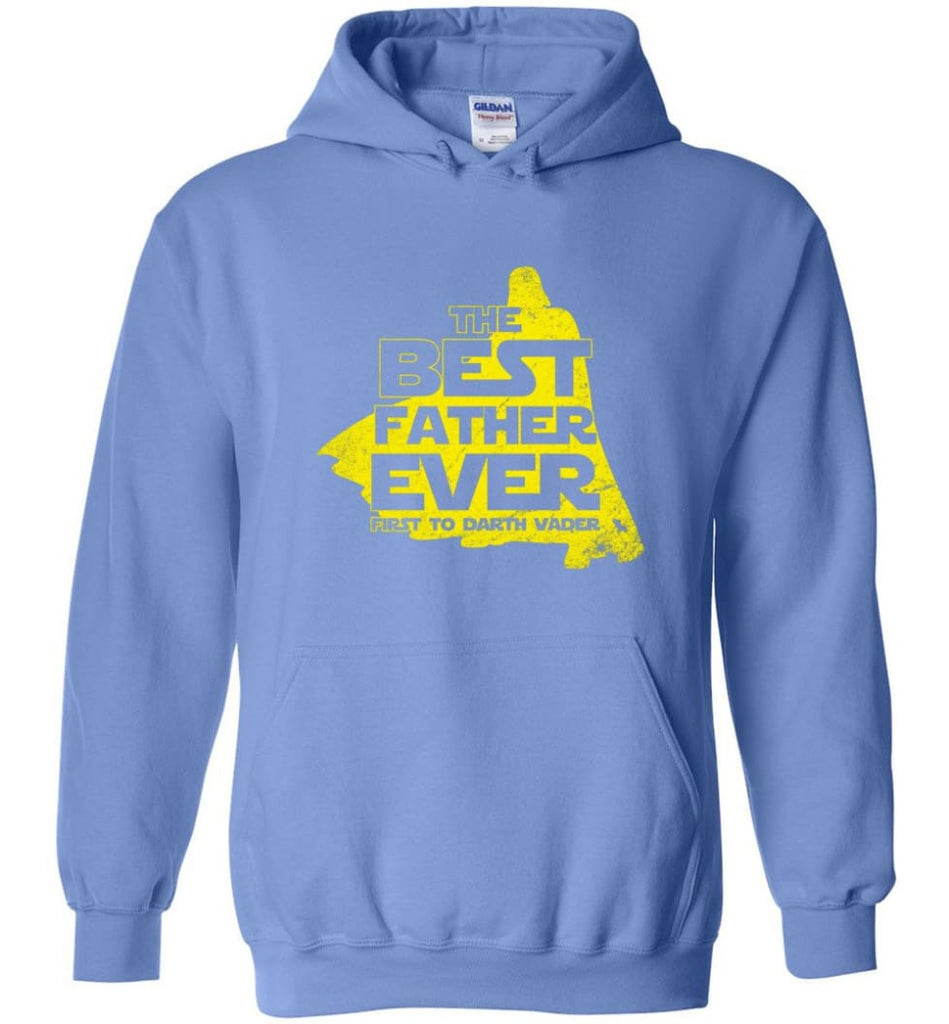 Gift Ideas For Father's Day Best Father Ever T shirt - Hoodie - Carolina Blue / M