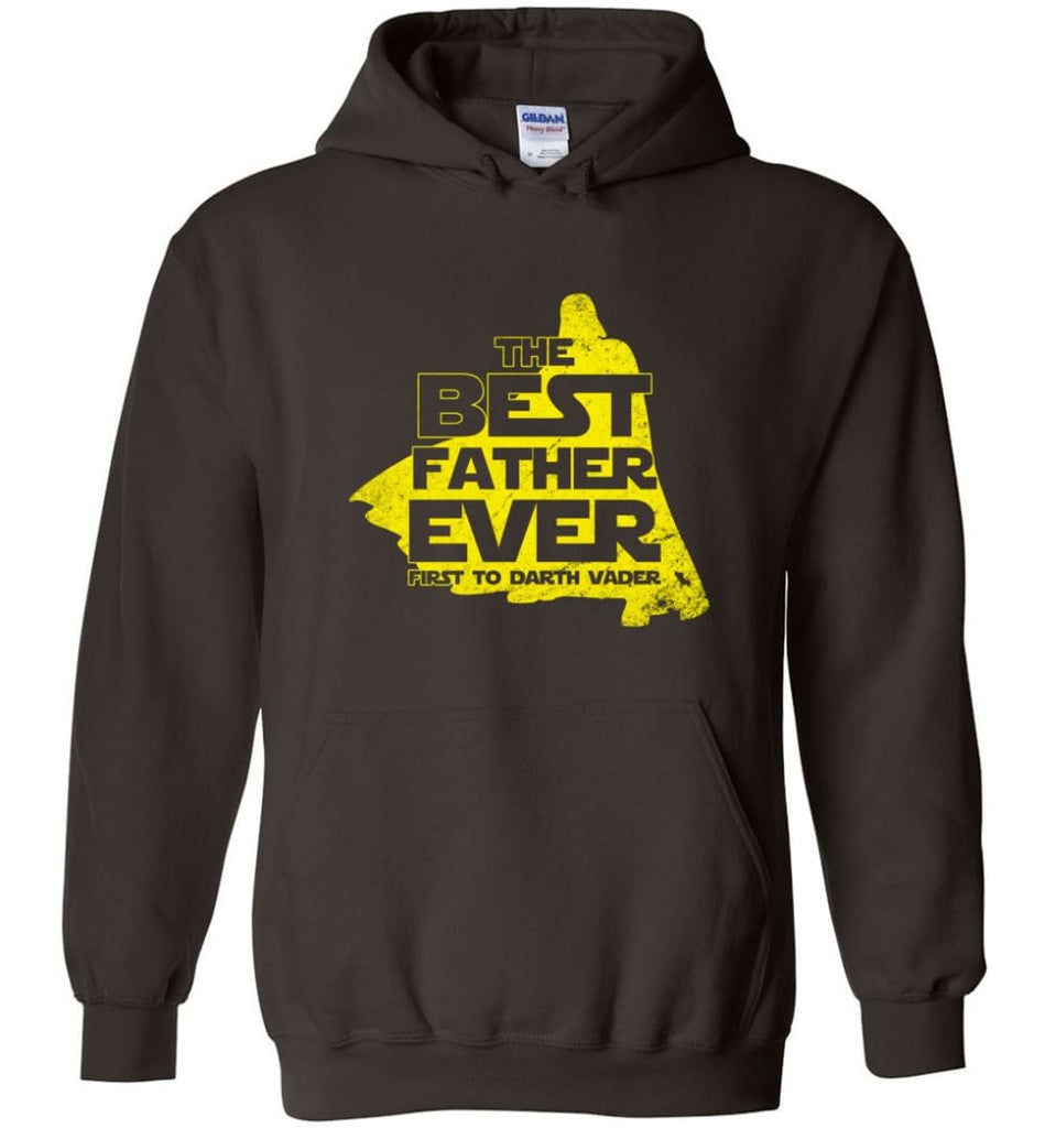 Gift Ideas For Father's Day Best Father Ever T shirt - Hoodie - Dark Chocolate / M