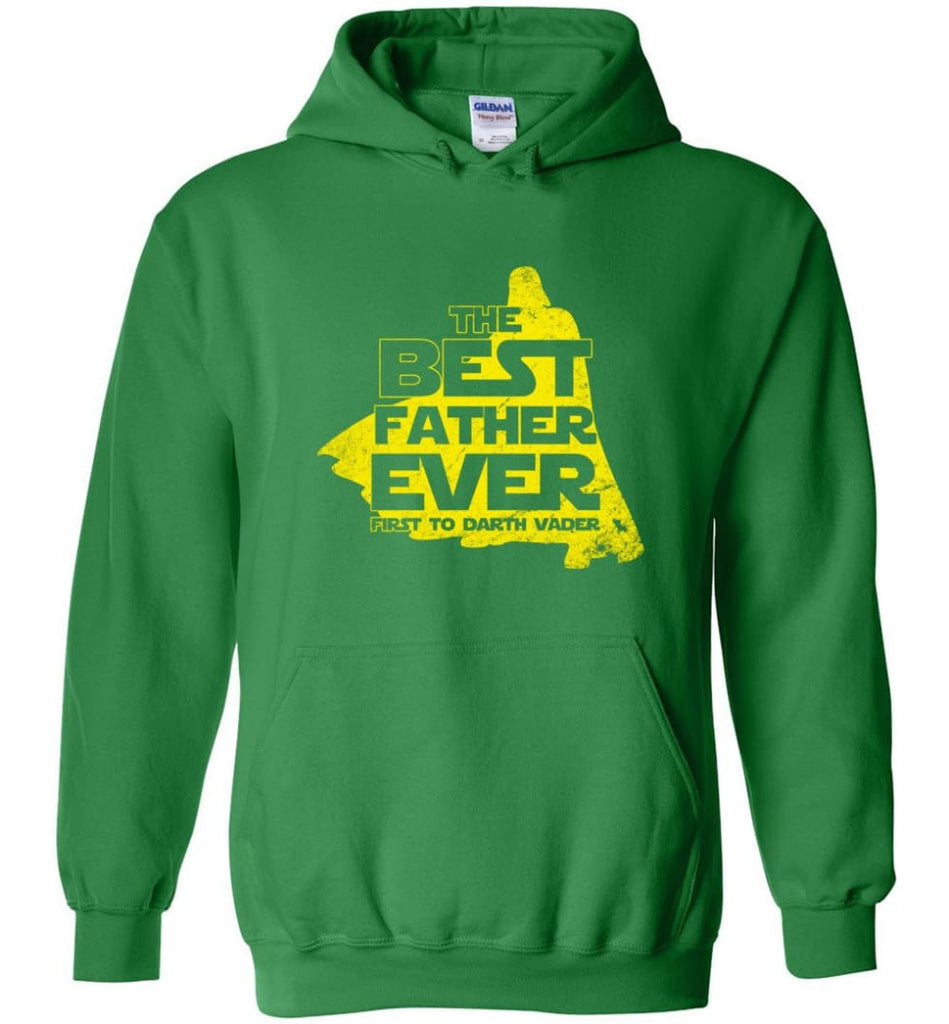 Gift Ideas For Father's Day Best Father Ever T shirt - Hoodie - Irish Green / M