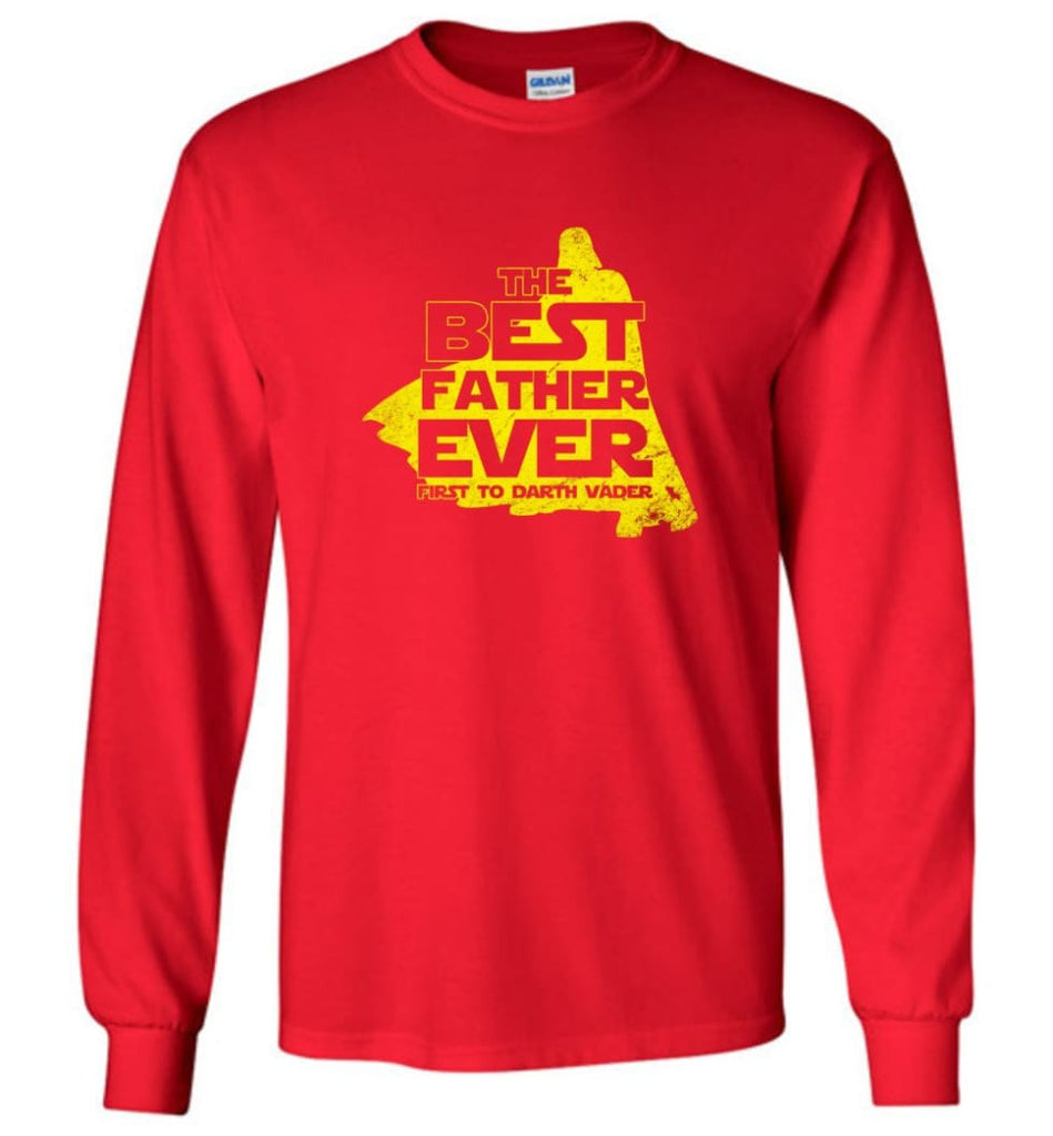 Gift Ideas For Father's Day Best Father Ever T shirt - Long Sleeve T-Shirt - Red / M